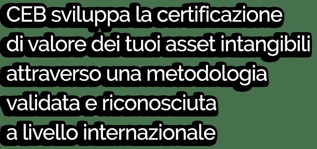 certificazione valutazione economica asset beni intangibili riconoscimento internazionale